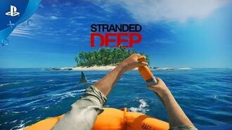 Stranded Deep – Official Trailer - PS4