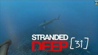 Lets Play Stranded Deep - 31 - Der Hai