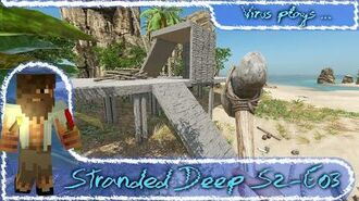 Stranded Deep LP S2 E03 - New Building System in 0.05.E2 1080p