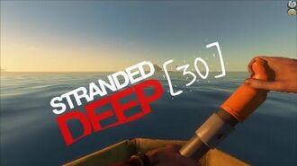 Lets Play Stranded Deep - 30 - Vorwarnung Umzug