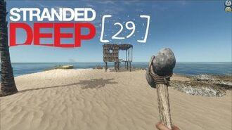 Lets Play Stranded Deep - 29 - Hausbau