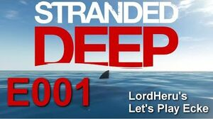 Stranded Deep 001 - Ich habe Feuer gemacht!★ Let's Play Stranded Deep