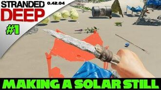 Stranded Deep Tutorial -1 - How to make a Solar Still!