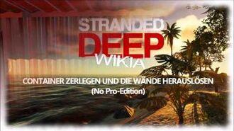 Stranded Deep Container zerlegen und Wände herauslösen