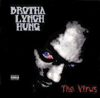 Brotha Lynch Hung-The Virus cover front