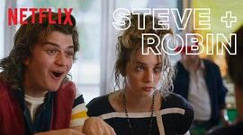 Steve and Robin's Best Moments in Stranger Things Netflix