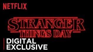Stranger Things Stranger Things Day Netflix
