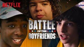 Battle of the Boyfriends Stranger Things Netflix