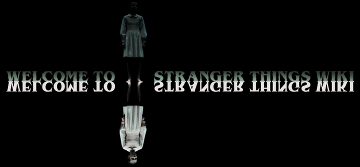 Stranger Things Wiki - Welcome refined