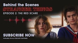 Behind The Scenes Stranger Things Podcast Ep. 2 - The Red Scare Netflix