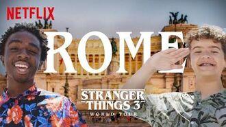 Stranger Things 3 World Tour Rome Episode 6