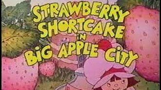 Strawberry Shortcake In Big Apple City - 1981