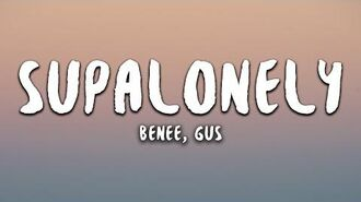 BENEE - Supalonely (Lyrics) ft. Gus Dapperton
