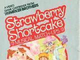 Strawberry Shortcake: Musical Match-Ups