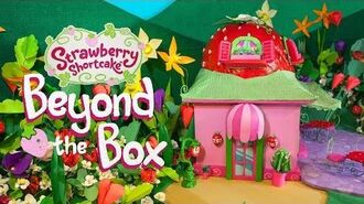 Strawberry Shortcake Beyond the Box - Trailer
