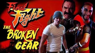 The Broken Gear A Final Fight film