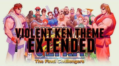 Image - Violent Ken Theme Extended - Ultra Street Fighter II The