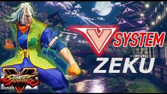 Street Fighter 5 -Zeku's reappearance with this V-System video! Combo video -SFV