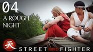 A Rough Night - Street Fighter Assassin's Fist Episode 4