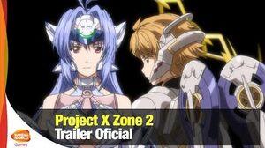 Project X Zone 2 - Trailer Oficial - Bandai Namco Latinoamérica