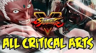 Street Fighter V All Critical Arts INCLUDING DLC CHARACTERS SEASON 1