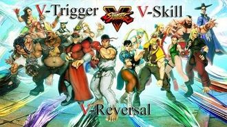SF V all V-Trigger, V-Skill & V-Reversal