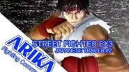 OFFICIAL STREET FIGHTER EX3 JAPANESE TRAILER -2 -RARE-