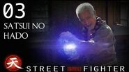 Satsui No Hado - Street Fighter Assassin's Fist Episode 3