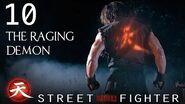 The Raging Demon - Street Fighter Assassin's Fist Episode 10
