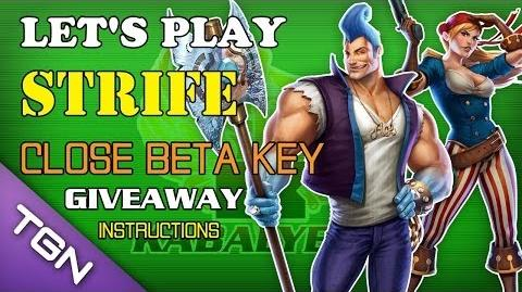 Let's Play Strife - Close Beta Key - Giveaway - Instructions