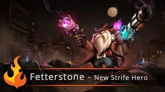 Strife's Exclusive New Hero Reveal - Fetterstone