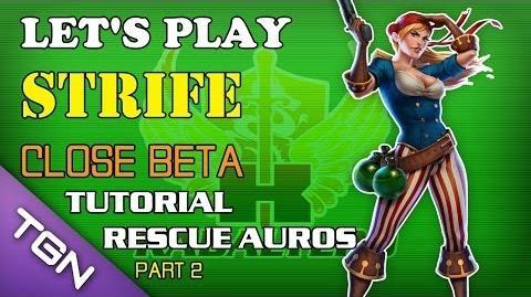Let's Play Strife (Close Beta) - Tutorial - Rescue Auros (Part 2)