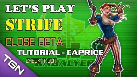 Let's Play Strife (Close Beta) - Tutorial - Caprice