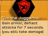 """I'm the Juggernaut"""