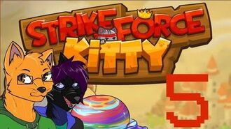 StrikeForce Kitty (Steam) - Part 5 - Furry Rant