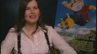 "Interview Geena Davis ""Stuart Little 2"""
