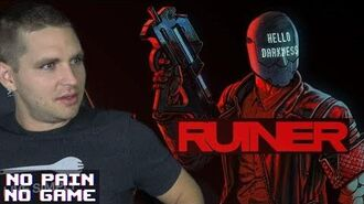 RUINER - No Pain No Game (Hot Sauce Challenge & Let's Play)