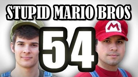 Stupid Mario Brothers - Episode 54