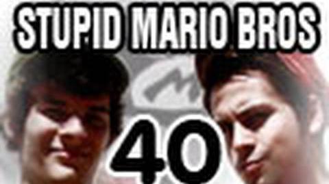 Stupid Mario Brothers - Episode 40