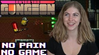 Enter The Gungeon - No Pain No Game (Hot Sauce Challenge & Let's Play)