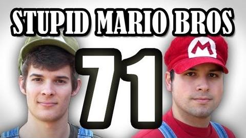 Stupid Mario Brothers - Episode 71