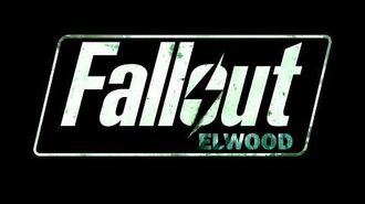 Fallout Elwood - OFFICIAL Trailer