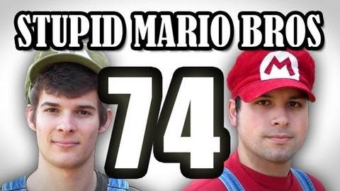 Stupid Mario Brothers - Episode 74
