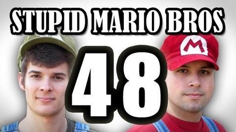 Stupid Mario Brothers - Episode 48