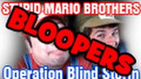 Stupid Mario Brothers Operation Blind Storm (Bloopers)