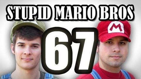 Stupid Mario Brothers - Episode 67