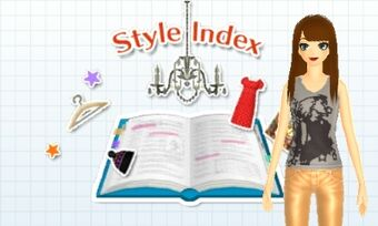 Style Index Style Savvy Trendsetters Wiki Fandom