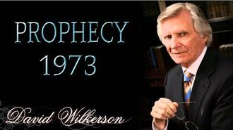 David Wilkerson 1973 Prophecy