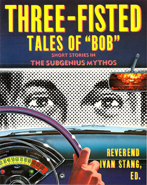 """Three-Fisted Tales of """"Bob"""" cover"""