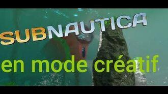 Subnautica en mode créatif Ep 1